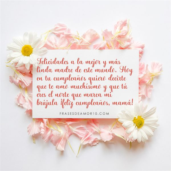 Frases De Cumpleaños Para Una Madrecon Imágenes